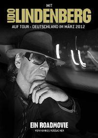 Cover Udo Lindenberg - Mit Udo Lindenberg auf Tour - Deutschland im März 2012 [DVD]